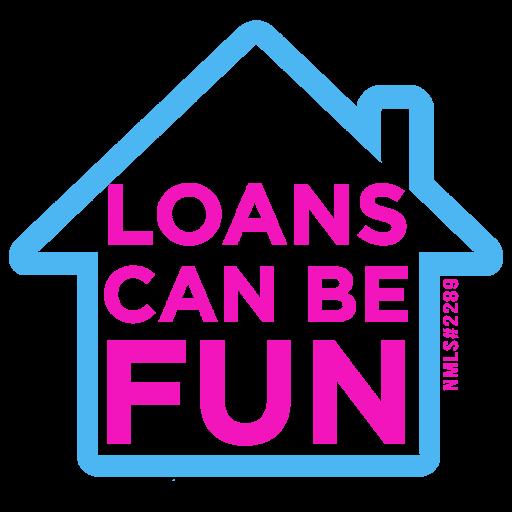 Loans Can Be Fun